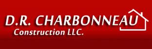 D.R. Charbonneau Construction, LLC.340 Sargent RdBoonville, NY 13309Email: danacharbonneau@aol.com | Phone: 315-942-3736
